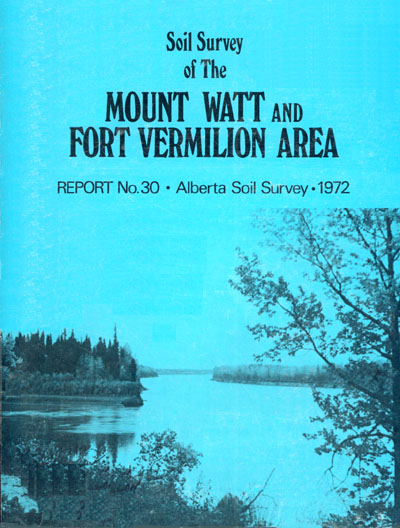 View the Soil Survey of the Mount Watt and Fort Vermilion Area (PDF Format)