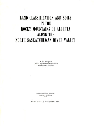 View the Land Classification and Soils in the Rocky Mountains of Alberta Along the North Saskatchewan River Valley (PDF Format)