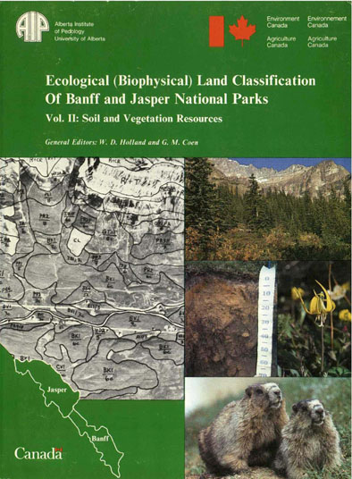 View the Ecological (Biophysical) Land Classification of Banff and Jasper National Parks (Vol.1 and 2) (PDF Format)