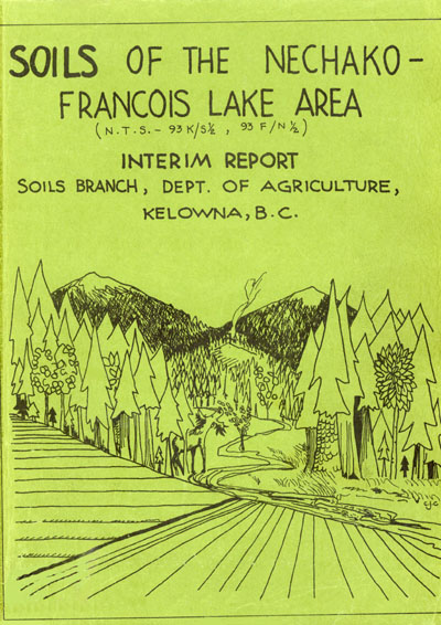View the Soils of the Nechako-Francois Lake Area (PDF Format)