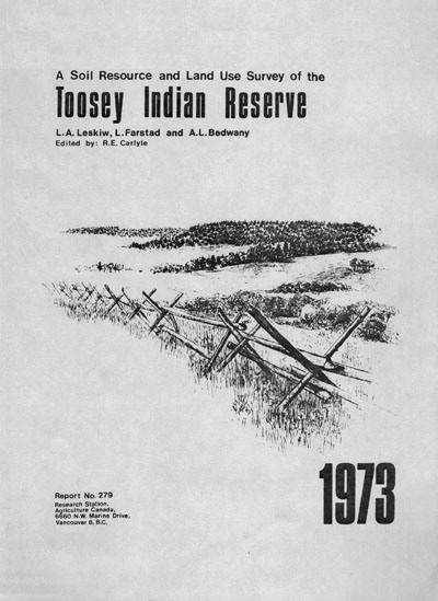 View the A Soil Resource and Land Use Survey of the Toosey Indian Reserve (PDF Format)