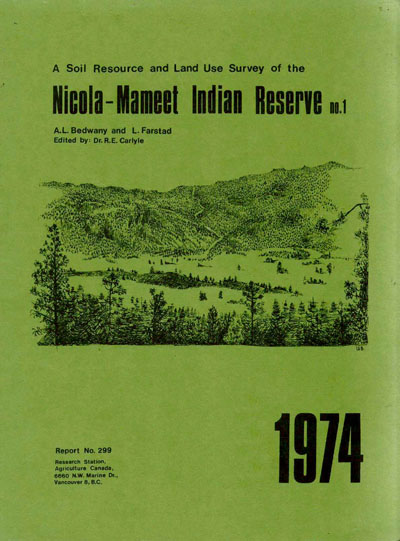 View the A Soil Resource and Land Use Survey of the Nicola-Mameet Indian Reserve (PDF Format)