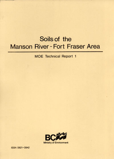 View the Soils of the Manson River - Fort Fraser Area (PDF Format)