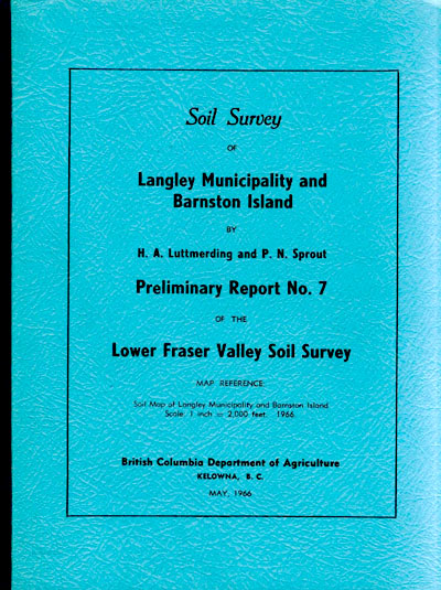 View the Soil Survey of Langley Municipality and Barnston Island (PDF Format)