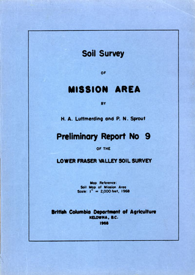 View the Soil Survey of Mission Area - Preliminary Report No.9 (PDF Format)