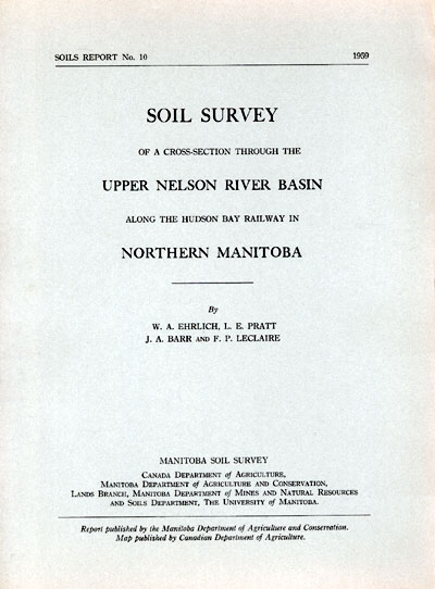 View the Soil Survey of a Cross-Section Through the Upper Nelson River Basin Along the Hudson Bay Railway in Northern Manitoba (PDF Format)