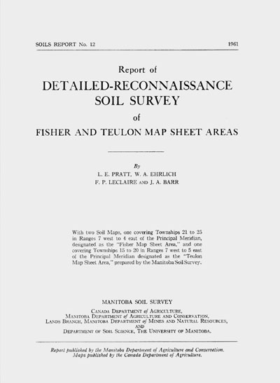 View the Detailed-Reconnaissance Soil Survey of Fisher and Teulon Map Sheet Areas (PDF Format)