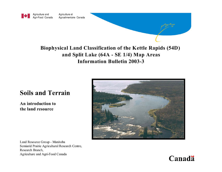 View the Biophysical Land Classification of the Kettle Rapids (54D) and Split Lake (64A – SE ¼) Map Areas (PDF Format)