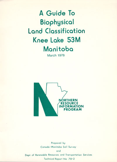 View the A Guide to Biophysical Land Classification Knee Lake 53M Manitoba (PDF Format)