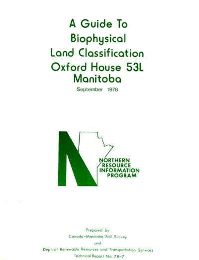 View the A Guide to Biophysical Land Classification Oxford House 53L, Manitoba (PDF Format)