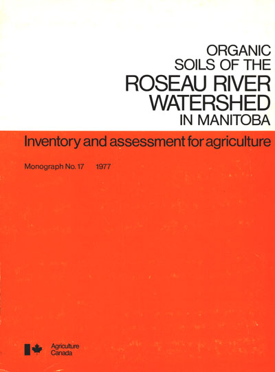 View the Organic Soils of the Roseau River Watershed in Manitoba (PDF Format)
