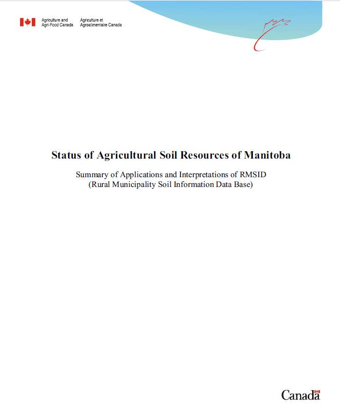 View the Status of Agricultural Soil Resources of Manitoba (PDF Format)
