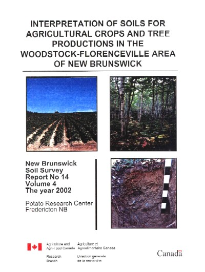 View the Soils of the Woodstock - Florenceville Area, Carleton County - Volume 4 (PDF Format)