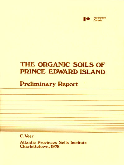 View the The Organic Soils of Prince Edward Island (Preleminary Report) (PDF Format)