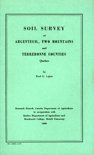 View the Soil Survey of Argenteuil, Two-Mountains and Terrebonne Counties (PDF Format)