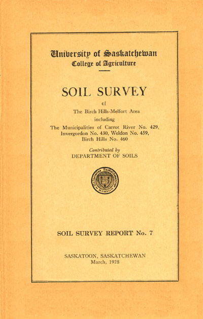 View the Soil Survey of the Birch Hills-Melfort Area, including the Municipalities of Carrot River No.429, Invergordon No.430, Weldon No.459, Birch Hills No.46 (PDF Format)
